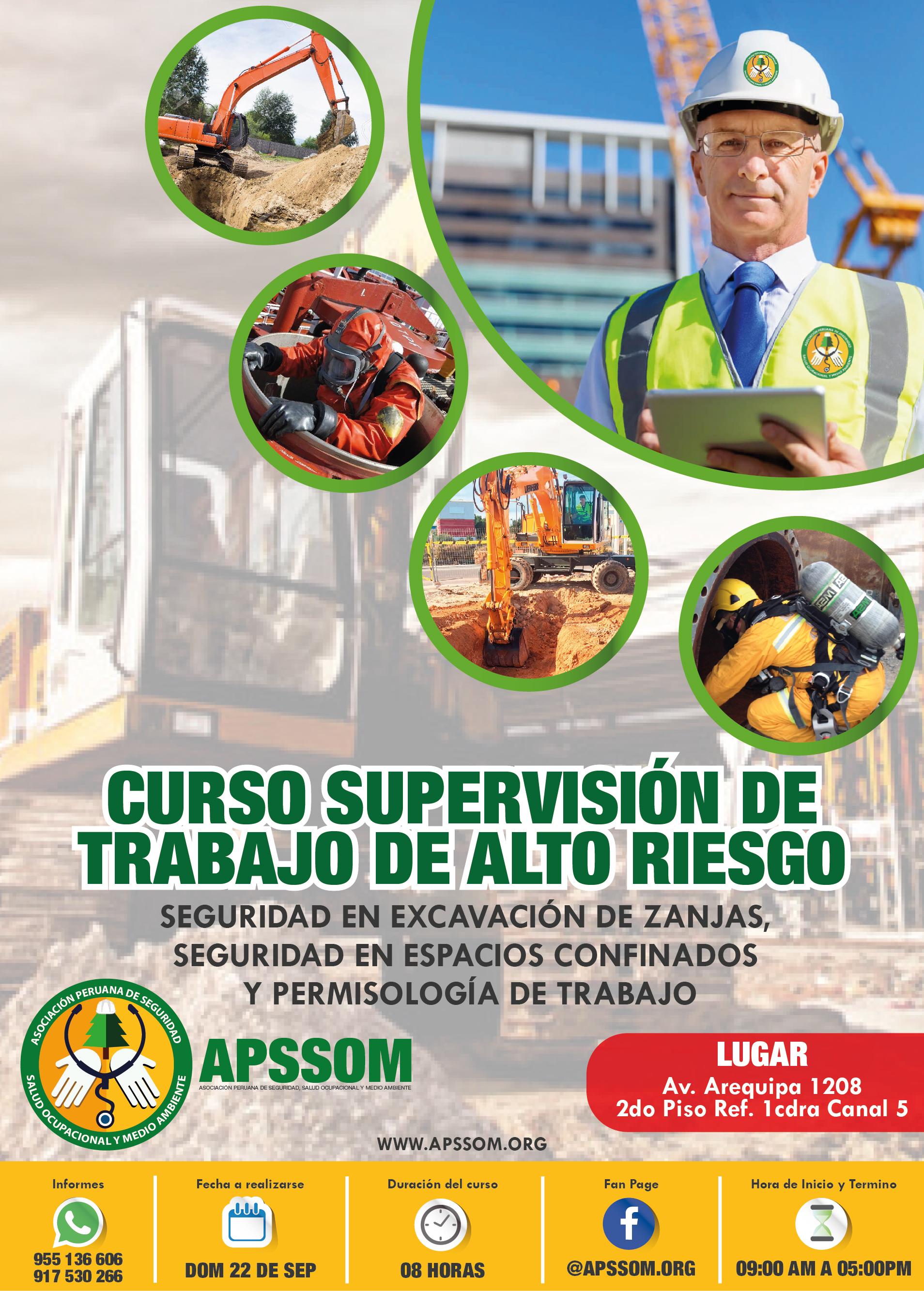 SUPERVISIÓN DE TRABAJO DE ALTO RIESGO,SEGURIDAD EN EXCAVACIÓN DE ZANJAS, SEGURIDAD EN ESPACIOS Y CONFINADOS Y PERMISOLOGÍA DE TRABAJO