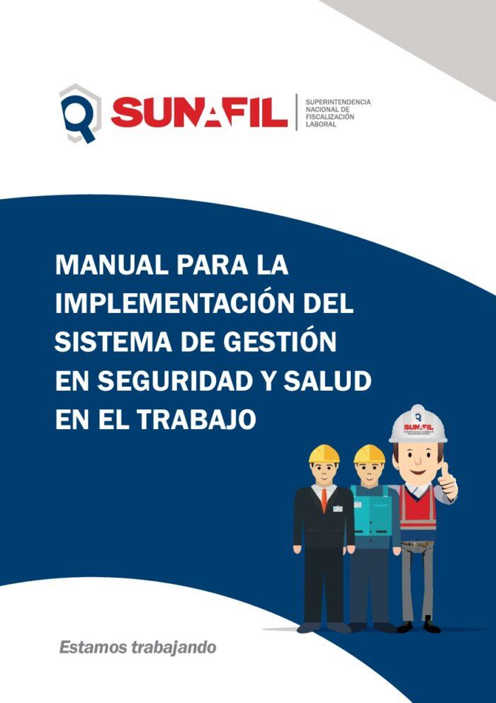 Manual para la implementación del Sistema de Gestión de Seguridad y Salud en el Trabajo.